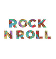 rock n roll concept retro colorful word art vector image