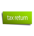 tax return square paper sign isolated on white vector image vector image