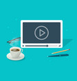 video watching on abstract isometric working desk vector image vector image