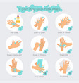 9 steps to properly wash your hands flat design vector image