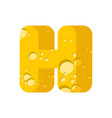 letter h cheese font symbol of cheesy alphabet vector image