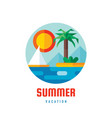 summer vacation - logo template creative vector image vector image