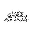 happy birthday from all of us phrase vector image vector image
