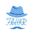 hat and mustache greeting banner for father day vector image