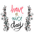 postcard- have a nice day have a nice day wishing vector image