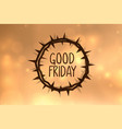 throns crown background for good friday event vector image