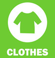 clothes sorting garbage tshirt icon green vector image