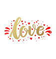 love lettering phrase in golden style design vector image vector image