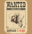 wanted poster western with bandit vector image vector image