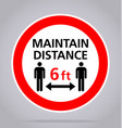 covid19 maintain distance 6 feet sign vector image vector image
