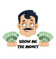 man is holding money on white background vector image