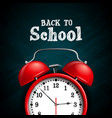 back to school design with red alarm clock on dark vector image vector image