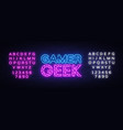 gamer geek neon text gaming neon sign vector image vector image