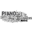 a guide to piano for beginners text word cloud vector image vector image