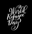 world refugee day poster on june 20 vector image