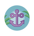 anchor in frame circular with leafs tropicals vector image vector image
