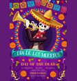 dia de los muertos mexican holiday celebration vector image