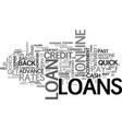 a guide to quick loans online text word cloud vector image vector image