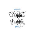 february 11 - carnival sunday - brazil hand vector image vector image
