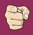 hand pointing index finger at observer vector image vector image