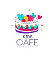 kids cafe logo original bright badge with cake vector image vector image