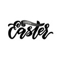 modern calligraphy lettering happy easter on white vector image