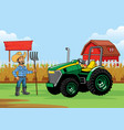 farmer with tractor at farm vector image vector image