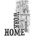 work at home you have to look beyond the glamour vector image vector image