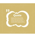 Quote blank template Quote form Quote bubble vector image vector image