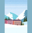 ski resort hotel houses buildings winter snowy vector image