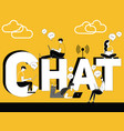 word concept chat and people doing technology vector image