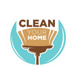 clean your home logotype design with broom vector image