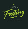 happy fasting ramadhan roughen brush lettering vector image vector image
