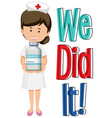 we did it font with a nurse cartoon character vector image vector image