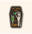 eat drink and be scary patch halloween badge pin vector image vector image