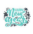 happy new year green vintage calligraphy lettering vector image vector image