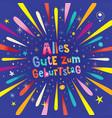 alles gute zum geburtstag german happy birthday vector image vector image
