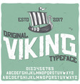 vintage label typeface named viking vector image