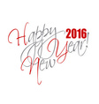 2016 Happy New Year hand lettering card or vector image vector image