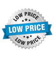 low price round isolated silver badge vector image vector image