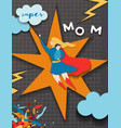 mothers day greeting card super mom character vector image