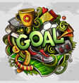 cartoon cute doodles goal word colorful vector image vector image