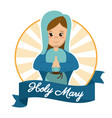 Holy mary prayer religious sanctified image vector image