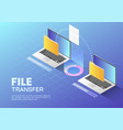 isometric web banner two laptop transfer files vector image vector image