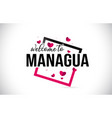 managua welcome to word text with handwritten vector image