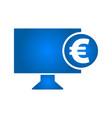 electronic money icon monitor icon euro icon vector image