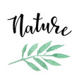 hand drawn inspirational label with leaves vector image