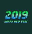 2019 happy new year congratulation design vector image vector image