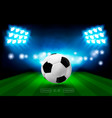 football arena with bright stadium lights and vector image vector image