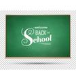 Green chalkboard vector image vector image
